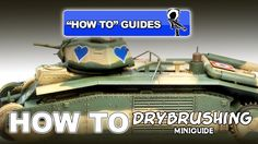 DRYBRUSHING - SCALE MODEL HOW TO GUIDE - YouTube