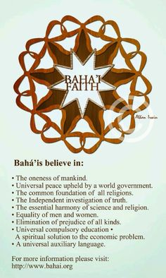 Bahá'í principles.   Bahá'ís believe in...     #BahaiFaith   #BahaiPrinciples  #mankind