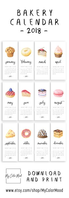 Cute bakery calendar 2018 (digital download). Get more tastiness with these printable calendar pages with watercolor cake graphics and sweet typography. Original and funny decor accent for your kitchen, home office or bakery!