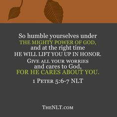 1 Peter 5:6-7 God cares about you all the time