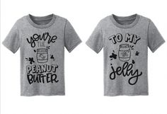 Youre the Peanut Butter to My Jelly Matching Sibling Best Friend Announcement Shirts - Funny Sibling Shirts - Ideas of Funny Sibling Shirts - Kids Clothing Subscription Box Funny Kids Shirts, Bff Shirts, Sibling Shirts, Couple Shirts, Shirts With Sayings, Shirts For Girls, Cousins Shirts, Family Shirts, Best Friend T Shirts