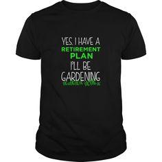 FUNNY RETIREMENT PLAN T-SHIRT Gardening Vacation Gift