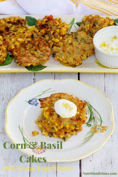 Savory corn & basil cakes are a great vegetarian side dish or main dish. Serve with a light and tangy Lemon Yogurt Sauce. Grill them during the summer or make them inside all year round! Recipe @jlevinsonrd