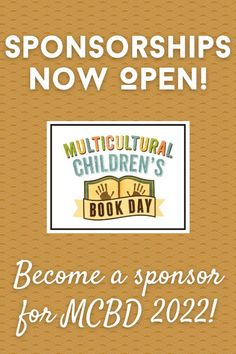 Sponsorships are open for Multicultural Children's Book Day 2022!