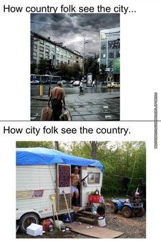 how country folk see the city vs. how city folk see the country Real Country Girls, Country Girl Life, Country Girl Quotes, Cute N Country, Country Living, City Vs Country, A New York Minute, Girl Truths, City Folk