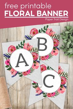 Use these cute floral alphabet banner letters and numbers to create a DIY banner for a birthday, wedding, Mother's Day, graduation, baby shower, bridal shower, or any party. Banner Letters, Diy Banner, Letters And Numbers, Floral Banners, Floral Letters, Free Printables, Party Printables, Paper Trail, Party Themes
