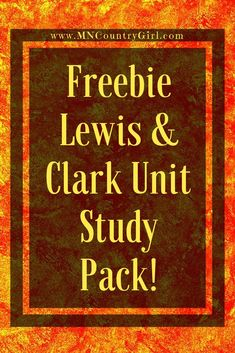 Homeschool Freebie Lewis & Clark Unit Study Pack! Homeschool Curriculum Reviews, Homeschool High School, American History Lessons, How To Start Homeschooling, Lewis And Clark, Study History, Lesson Plans, Unit Studies, The Unit