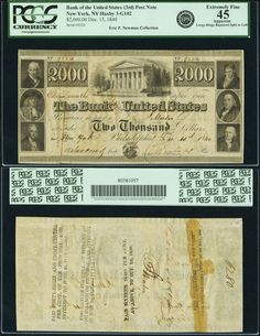 """Philadelphia, PA - Bank of the United States (the Third) $2000 Post Note December 15, 1840 PA-3 G102, Hoober 305-162. PCGS Extremely Fine 45 Apparent. Part of an interesting and popular high-denomination series. Like the other Third Bank notes, this was engraved and printed by Draper, Toppan, Longacre & Company using a taller format than lesser denomination demand notes from the bank. The post note was payable at a written time in the future, in this case """"eleven months"""" and """"in New York.""""…"""