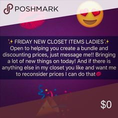 FRIDAY NEW CLOSET ITEMS💋Let me help you Message me and let me help you pick what fits best for you! Open to discounting prices 👍🏽 Other