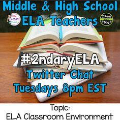 #2ndaryELA Twitter Chat Topic: The ELA Classroom Environment - 2 Peas and a Dog