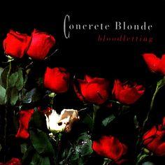 concrete blonde | Concrete Blonde - Bloodletting | Flickr - Photo Sharing!