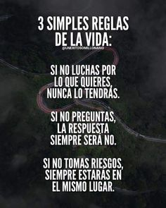 Consejos para el dia a dia. Inspirational Phrases, Motivational Phrases, Coaching, Spanish Quotes, French Quotes, Life Motivation, Karma, Sentences, Quotations