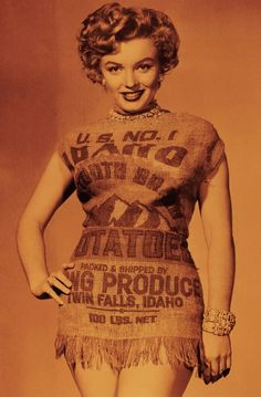 Only Marilyn Monroe Could Make A Potato Sack Look This Good (via BuzzFeed)