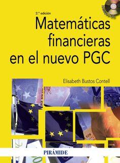 Matemáticas financieras en el nuevo PGC / Elisabeth Bustos Contell