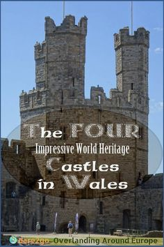 If you are planning to visit northern Wales, visit at least one of the UNESCO World Heritage listed castles built by King Edward I in the century. We show you all four castles, tell you a little about their history, and finally let you know, which on Welsh Castles, Castles In Wales, Prison, Travel Around Europe, Travelling Europe, British Travel, Visit Wales, England Ireland, Ireland Travel