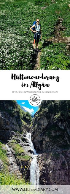 Hut hiking in the Allgäu - Tips for a weekend in the mountains - Wanderurlaub - Europe Destinations, Europe Travel Tips, Bergen, Antelope Canyon, Best Places In Europe, Honeymoon Tips, Refuge, Road Trip Hacks, Travel Images