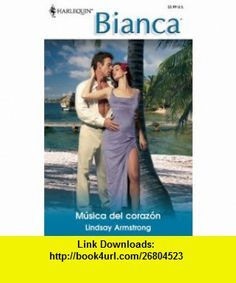 Musica Del Corazon (Music Of Heart) (Harlequin Bianca) (Spanish Edition) (9780373339457) Lindsay Armstrong , ISBN-10: 0373339453  , ISBN-13: 978-0373339457 ,  , tutorials , pdf , ebook , torrent , downloads , rapidshare , filesonic , hotfile , megaupload , fileserve