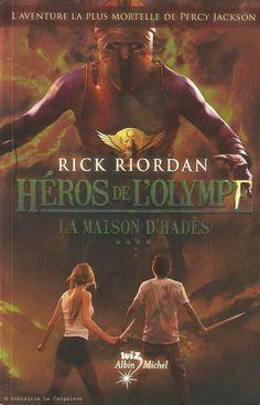 RIORDAN, RICK. Héros de l'Olympe. Tome 04. La maison d'Hadès.