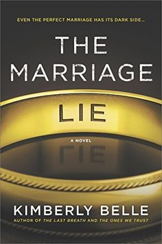 The Marriage Lie - don't give up on this book, so good!