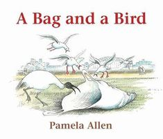 Booktopia has A Bag and a Bird by Pamela Allen. Buy a discounted Hardcover of A Bag and a Bird online from Australia's leading online bookstore. Margaret Mahy, Birds Online, Books Australia, Frequent Flyer Program, Harbor Bridge, Penguin Books, Children's Literature, Read Aloud, Great Books
