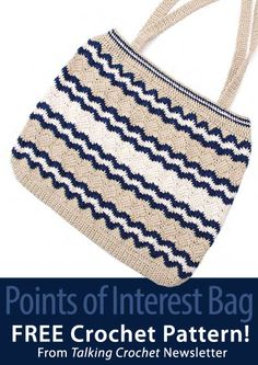 Points of Interest Bag Download from Talking Crochet newsletter. Click on the photo to access the free pattern. Sign up for this free newsletter here: AnniesNewsletters.com.
