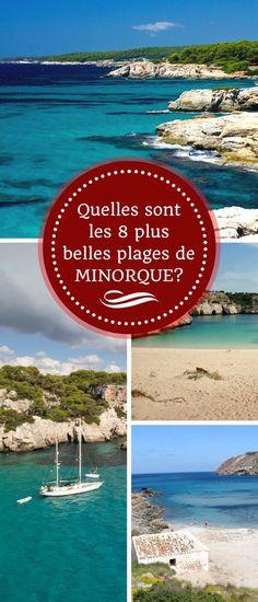 Minorque, île la plus préservée des Baléares en Espagne, est connue pour la richesse et la diversité de ses plages. Voici mon Top 8 ! #Minorque #Menorca #Baléares #Espagne #Plages #Voyage