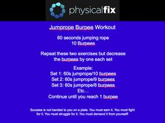Jumprope Burpee Workout Do this as a ladder for 110 Burpees