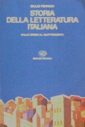 Storia della letteratura italiana. Dalle origini al Quattrocento - Giulio Ferroni - 4 recensioni su Anobii