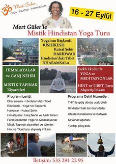 --------------- Veeee Mistik Hindistan Yoga Turu 2015 :) -------------- Kendinizi keşfetmek ve içsel bir yolculuk yapmak isterseniz, Eylül ayında düzenlediğimiz Mistik Hindistan Yoga turumuzda bize eşlik edin. Bu yıl, Kurban Bayramını da kapsayan 16-27 Eylül 2015 tarihlerinde yapılacak gezimizde Dharamsala, Rishikesh ve Haridwar şehirleri ziyaret edilecek olup Şehirler ve Gezimizin içeriği için tıklayın: http://klasikyoga.com/events/hindistan-turu/ Bilgi ve Kayıt: 05352912295