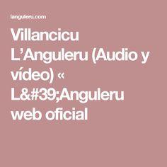 Villancicu L'Anguleru (Audio y vídeo) «  L'Anguleru web oficial