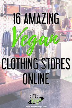 16 Amazing Vegan Clothing Stores Online - Style on Vega #veganfashion