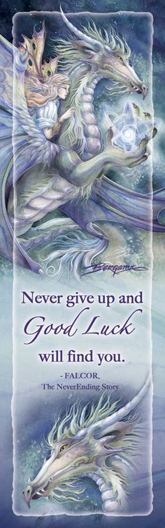 Bergsma Gallery Press::Products::Bookmarks::Fantasy::Never Give Up and Good Luck Will Find You - Bookmark