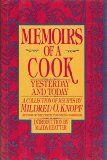 Memoirs of a Cook: Yesterday and Today - Memoirs of a Cook: Yesterday and Today  1986 First Edition Hardcover with Dust Jacket (Protected in Mylar)  List Price: $  5.98 Price: $ 8.00  Your browser does not support iframes.  | http://wp.me/p5qhzU-fBk | #Food #Wine