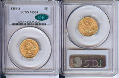 1884-S $5 GOLD Liberty Half Eagle Coin PCGS MS64 CAC Uncirculated - Certified
