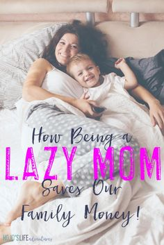 Are you a lazy mom?