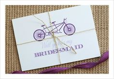 Cute way to ask your bridesmaids to be a part of your day.