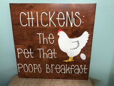Excited to share the latest addition to my shop: CHICKENS: THE PET that poops breakfast/Chicken signs/funny chicken signs/farm signs/farm decor/rustic chicken signs/chicken lover sign/ Simple Chicken Coop Plans, Inside Chicken Coop, Chicken Coop Signs, Chicken Home, Chicken Pen, Building A Chicken Coop, Funny Chicken, Chicken Coops, Chicken Crafts