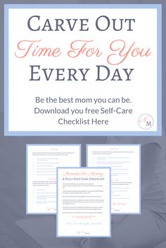 Want to make more time for you? Download your free Daily Self-Care checklist and become the best mom you can be!