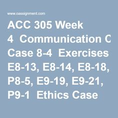 Acc  Intermediate Accounting I Week  Assignment E  E