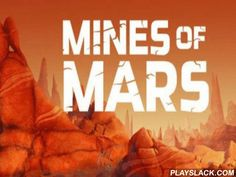 Mines Of Mars  Android Game - playslack.com , In the game Mines of Mars you will voyage on weird Martian mines and analyze collections and collections of this planet.