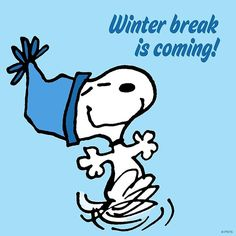 Winter break is coming!