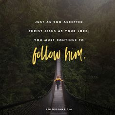 As you therefore have received Christ Jesus the Lord so walk in Him Colossians NKJV Bible Verses Quotes, Bible Scriptures, Daily Scripture, Scripture Verses, Faith Quotes, Motivational Verses, Scripture Images, Inspirational Verses, Godly Quotes