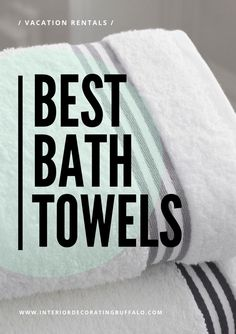 Best bath towels to buy for my home or airbnb or vacation rental. I love the softness and luxurious feeling of all of these bath towels for your guests.