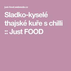 Sladko-kyselé thajské kuře s chilli :: Just FOOD
