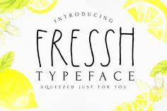 FRESSH typeface by D