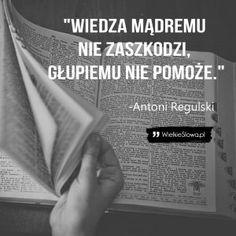 Wiedza mądremu nie zaszkodzi…