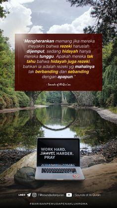 Reminder Quotes, Self Reminder, Muslim Quotes, Islamic Quotes, Quotes Indonesia, Motivational Words, Islam Quran, Qoutes, My Life