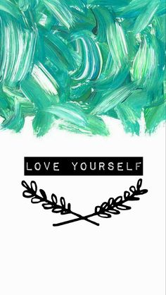 Wallpaper, Green,  Love Yourself
