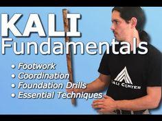 Kali Fundamentals - Filipino Martial Arts: Arnis Escrima