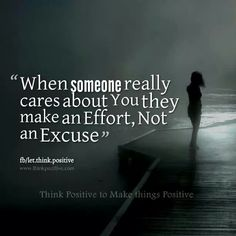 Make an effort,  not an excuse. Quote